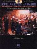 Blues Jam: 40 Progressions and Grooves [With CD]