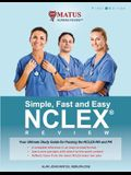 Simple, Fast and Easy NCLEX Review: Your Ultimate Study Guide for Passing the NCLEX-RN and PN (Full Color Version)