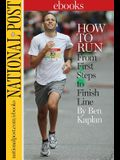 How to Run: From First Steps to Finish Line