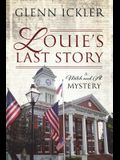 Louie's Last Story: A Mitch and Al Mystery