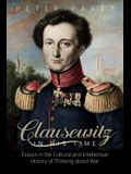 Clausewitz in His Time: Essays in the Cultural and Intellectual History of Thinking about War