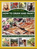 The Art Box: How to Draw and Paint: A Box Set with Four Practical Books