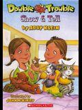 Show & Tell (Turtleback School & Library Binding Edition)