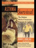 Asthma Survival: The Holistic Medical Treatment Program for Asthma