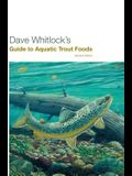 Dave Whitlock's Guide to Aquatic Trout Foods