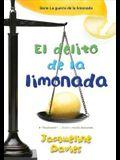 El Delito de la Limonada, 2