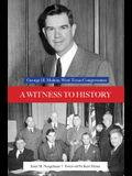 A Witness to History: George H. Mahon, West Texas Congressman