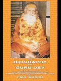 The Biography of Guru Dev: Life & Teachings of Swami Brahmananda Saraswati Shankaracharya of Jyotirmath (1941-1953) Vol. II