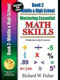 Mastering Essential Math Skills, Book 2, Middle Grades/High School: Re-Designed Library Version
