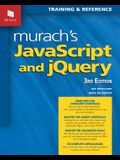 Murach's JavaScript and Jquery