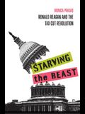 Starving the Beast: Ronald Reagan and the Tax Cut Revolution