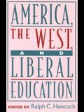 America, the West, and Liberal Education