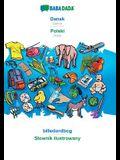 BABADADA, Dansk - Polski, billedordbog - Slownik ilustrowany: Danish - Polish, visual dictionary