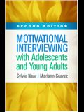 Motivational Interviewing with Adolescents and Young Adults, Second Edition