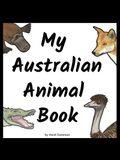 My Australian Animal Book