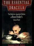 The Essential Dracula: The Definitive Annotated Edition