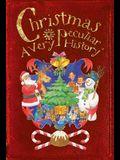 Christmas: A Very Peculiar History