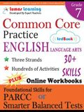 Common Core Practice - 7th Grade English Language Arts: Workbooks to Prepare for the Parcc or Smarter Balanced Test: Ccss Aligned