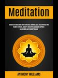 Meditation: Kundalini Awakening With Spiritual Mindfulness and Chakras and Remove Stress, Anxiety and Depression and Improve Aware