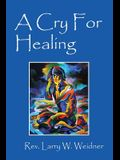 A Cry For Healing