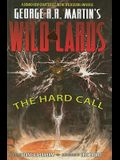 George RR Martin's Wild Cards: The Hard Call