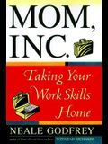 Mom, Inc.: Taking Your Work Skills Home