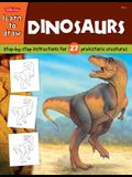 Dinosaurs: Step-by-step instructions for 27 prehistoric creatures (Learn to Draw)