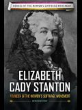 Elizabeth Cady Stanton: Founder of the Women's Suffrage Movement