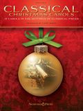 Classical Christmas Carols: 10 Carols in the Settings of Classical Pieces