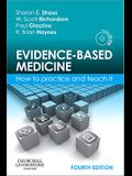 Evidence-Based Medicine: How to Practice and Teach It [With Mini CDROM]