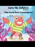 Larry the Lobster's Luckiest Day: The Coral Reef Conundrum
