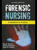 Forensic Nursing: A Handbook for Practice