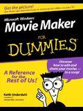 Microsoft Windows Movie Maker For Dummies (For Dummies (Computers))