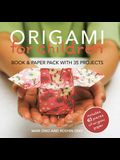 Origami for Children: Book & Paper Pack with 35 Projects [With 61 Pieces]
