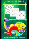 Sudoku for Kids 2: 4 x 4, 6 x 6, 9 x 9 Grids for Kids + Colouring