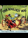 The Bugliest Bug