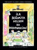 La Senorita Nelson Ha Desaparecido (Miss Nelson Is Missing!)