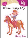 Horse Crazy Lily