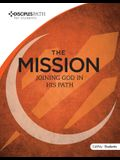 Disciples Path: The Mission Student Book