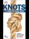 Knots: The Complete Visual Guide: A Practical Step-By-Step Guide to Tying and Using Over 100 Knots