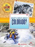 What's Great about Colorado?