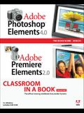 Adobe Photoshop Elements 4.0 and Premiere Elements 2.0 Classroom in a Book Collection