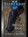 Starcraft II: The Devil's Due: Blizzard Legends