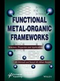 Functional Metal-Organic Frameworks: Structure, Properties and Applications
