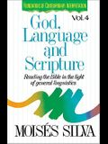 God, Language, and Scripture: Reading the Bible in the Light of General Linguistics