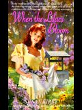 When the Lilacs Bloom