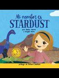 Mi Nombre es Stardust