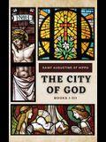The City of God: Books I-XII