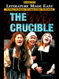 The Crucible: The Themes - The Characters - The Language and Style - The Plot Analyzed