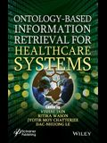 Ontology-Based Information Retrieval for Healthcare Systems